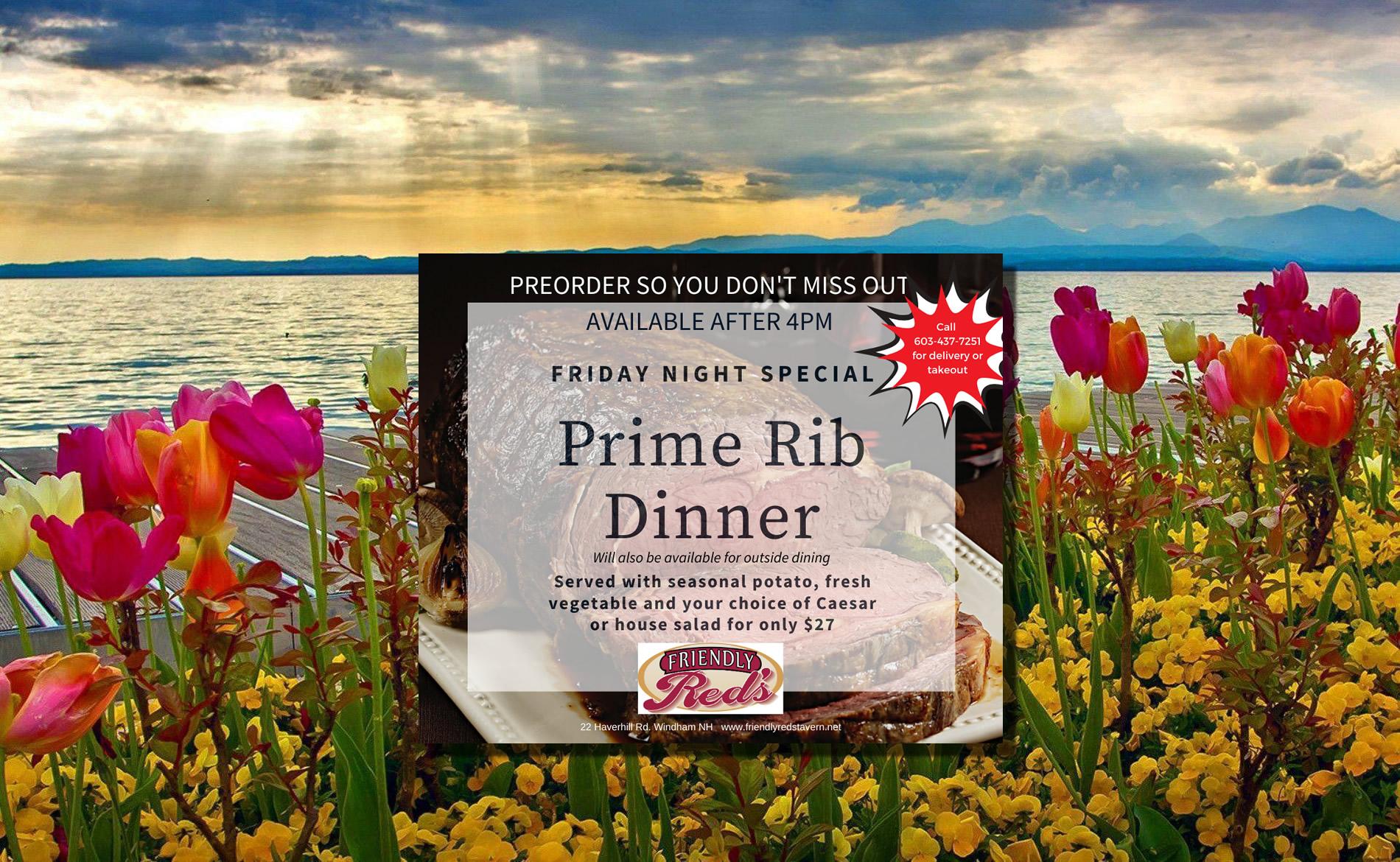Friendly Reds Prime Rib Dinner Special